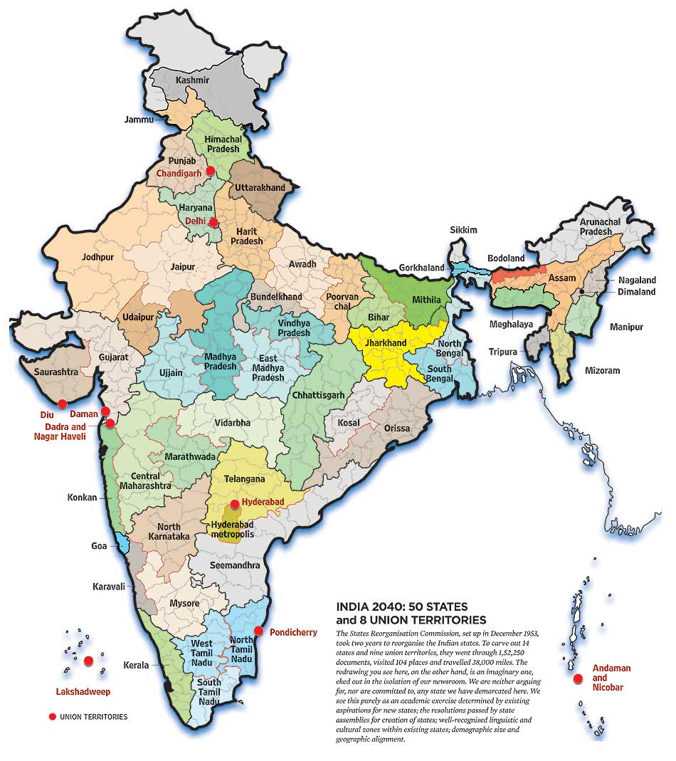 Latest India Map.India Redrawn Time To Have 50 States Kosal Discussion And
